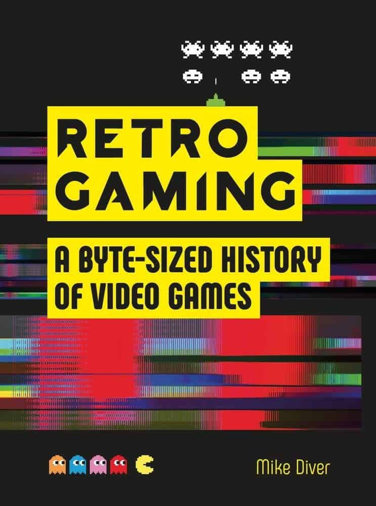 Best Gaming Books - Retro Gaming – A Byte-sized History