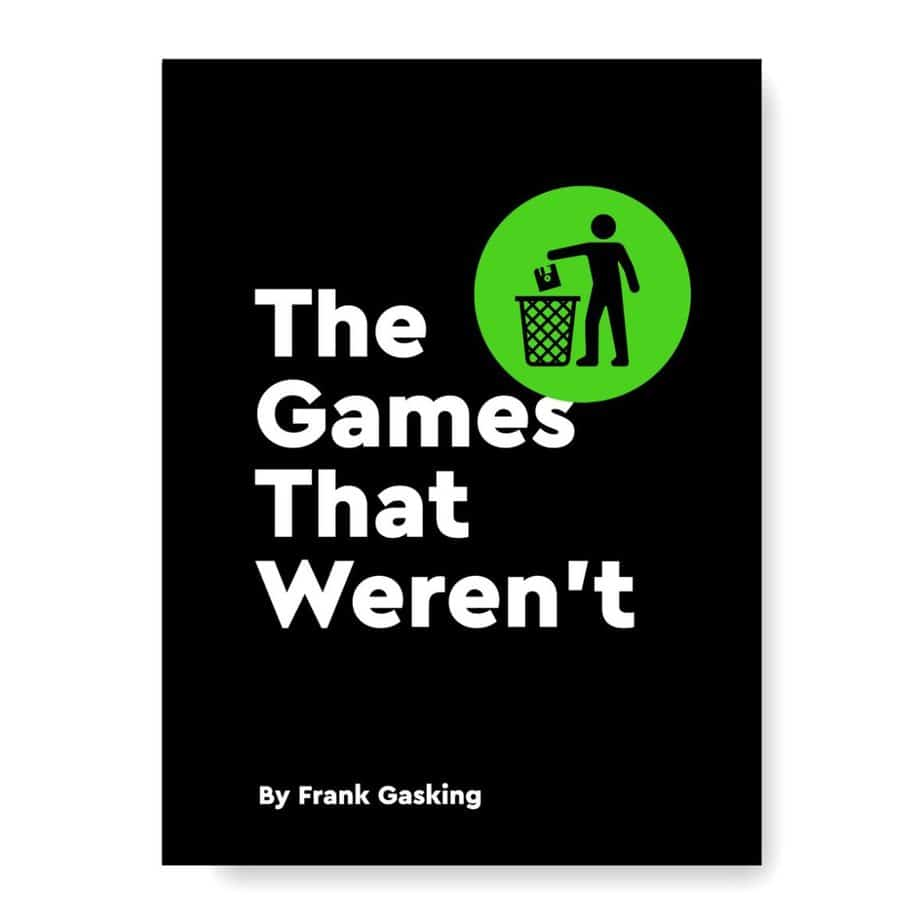 Best Gaming Books - The Games That Weren't